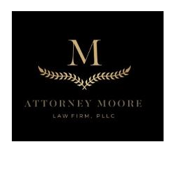 Attorney Moore Law Firm, PLLC