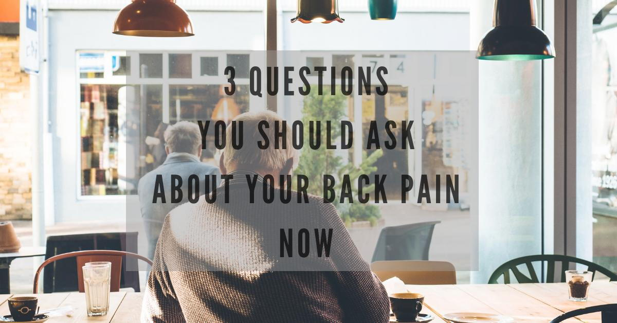 3-Questions-About-Back-Pain