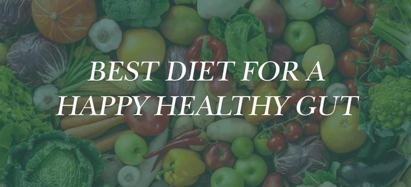 best diet for a happy gut