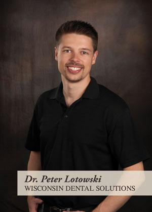 Dr. Peter Lotowski specializes in advanced restorative techniques using IV Sedation